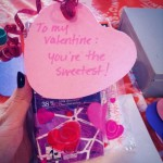 To my valentine: you're the sweetest!