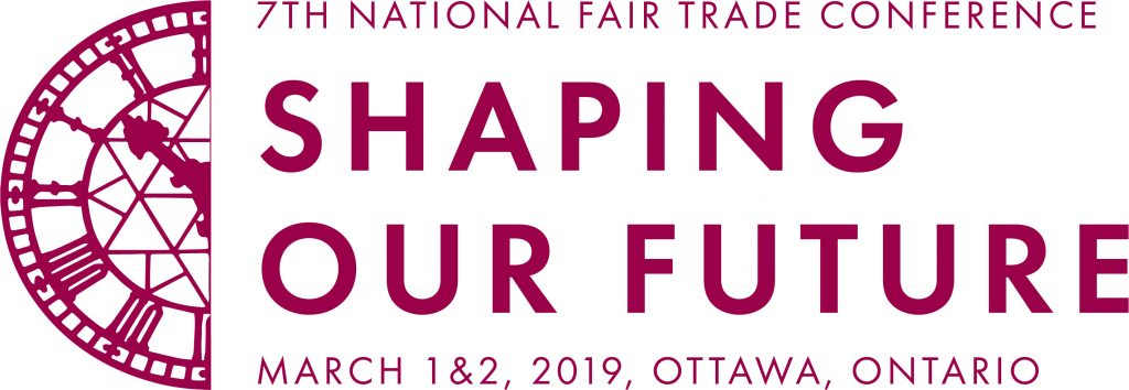 2019 National Fair Trade Conference in Ottawa Ontario